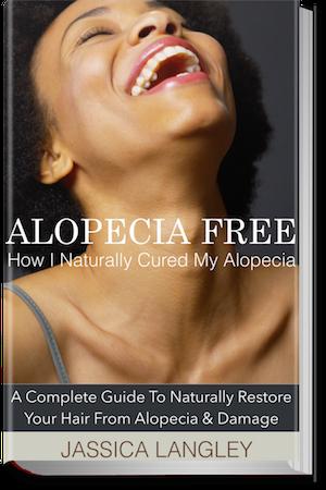 How I Naturally Cured My Alopecia